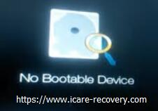 2018 Update]How to Fix Computer No Boot Device Available Error